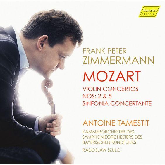 Frank Peter Zimmermann - Mozart: Violin Concertos Nos. 2 & 5; Sinfonia Concertante