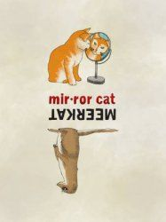 mirror cat/meerkat