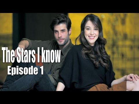 The Stars I Know Episode 1 Romantic Turkish Drama With English Subtitles Click Cc For Subs Hd Youtube Subtitled Episode Drama