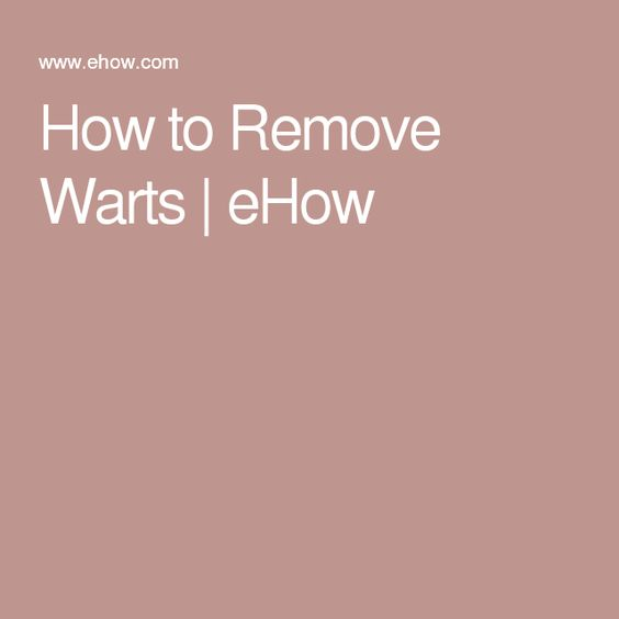 How to Remove Warts | eHow
