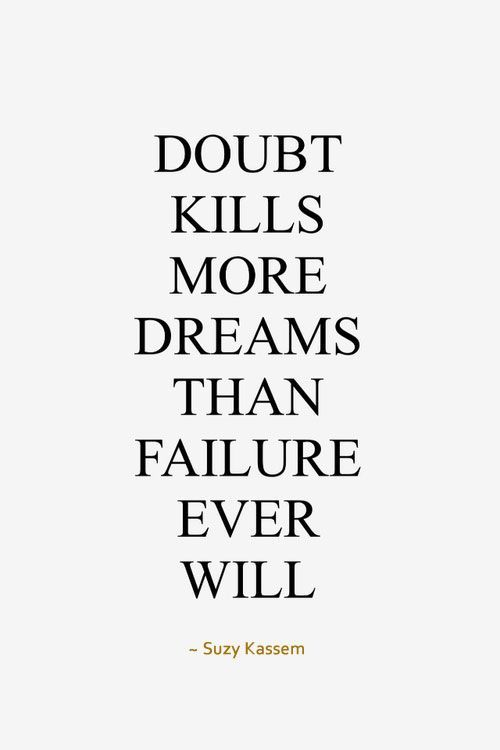 Self Doubt Doubt Quotes Brilliant Quote