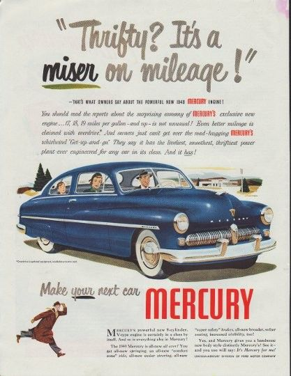 1948 Mercury Ad Model Year 1949 Mercury Ford Motor