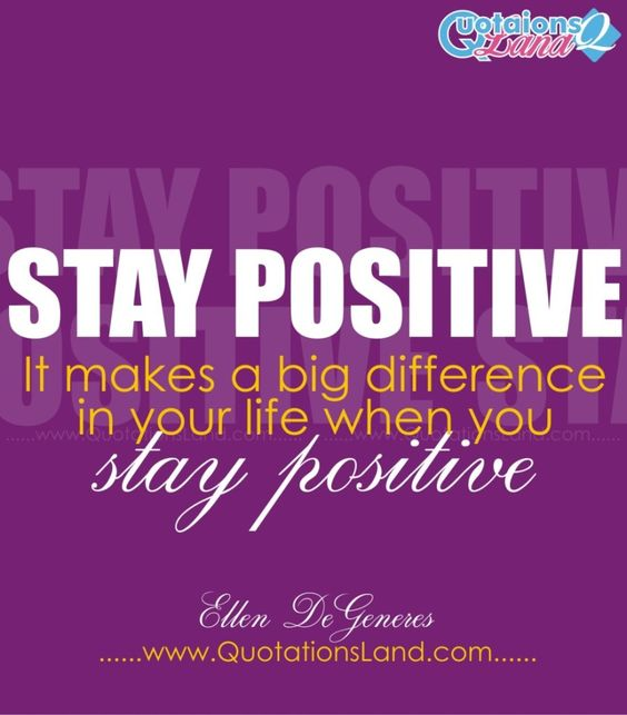 Stay Positive Quotes Tough Times - Find More The Best of Positive ...