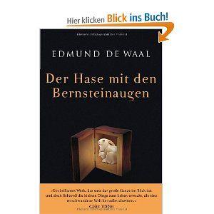 Der Hase mit den Bernsteinaugen - Edmund de Waal