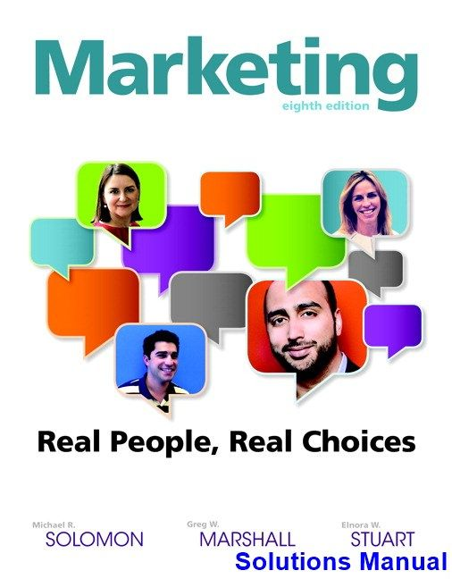 Marketing real people real choices 8th edition solomon solutions marketing real people real choices 8th edition solomon solutions manual test bank solutions manual exam bank quiz bank answer key for textboo fandeluxe Gallery