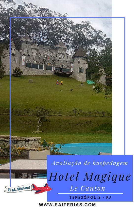 Avaliação de estadia do hotel magique le canton, Teresópolis