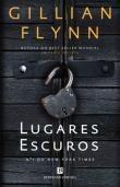 Lugares Escuros , Gillian Flynn. Compre livros na Fnac.pt