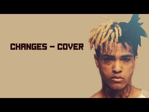 Xxxtantion Change Lyrics Music Youtube Dont Understand I Dont Understand Changes Cover