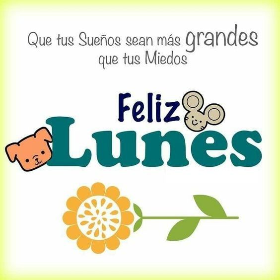 Feliz Lunes Tarjetas Frases Y Mensajes Para Los Lunes Con Imagenes Buenos Dias Lunes Imagenes De Feliz Lunes Frases De Buenos Dias