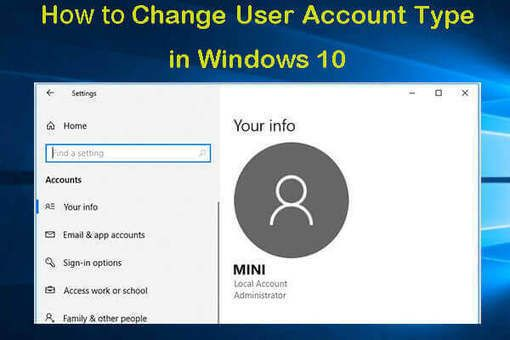 5 Ways To Change User Account Type In Windows 10 In 2020 With