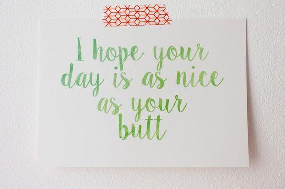 Grappige kaarten - I Hope Your Day Is As Nice As Your Butt (kaart) - Een uniek product van sam-and-suzy op DaWanda
