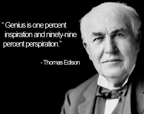 genius is 1 percent inspiration and 99 percent perspiration essay Best answer: ii think you've misspelled the quote - the proper spelling is: genius is 1 percent inspiration and 99 percent perspiration it means that if.