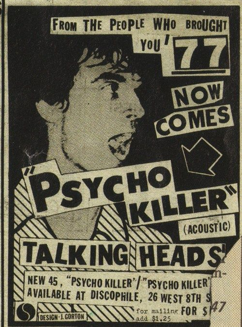 Advertisement for Talking Heads' 'Psycho Killer' single, 1977. Saw TH in Swindon, 1977, supporting Dire Straits