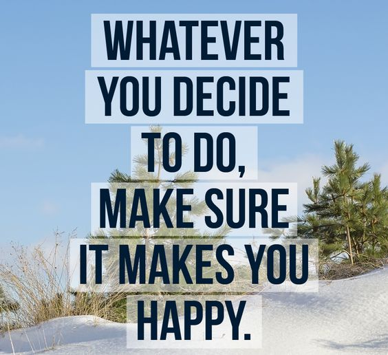 Whatever you decide to do, make sure it makes you happy. -Paulo Coelho #quotes #inspiration #manifestation #awakening #awareness #consciousness #lawofattraction #loa #powerthoughtsmeditationclub @powerthoughtsmeditationclub