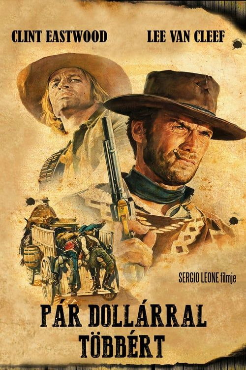 Regarder For A Few Dollars More Complet In Hd 720p Video Quality Full Movies Full Movies Online Free Movies Online