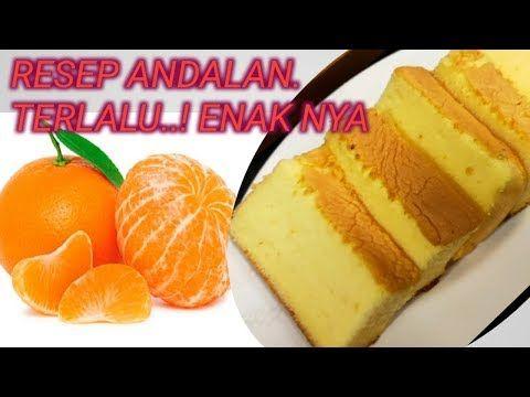 Punya Jeruk Di Rumah Dibikin Bolu Saja Youtube Makanan Jeruk Jus Jeruk