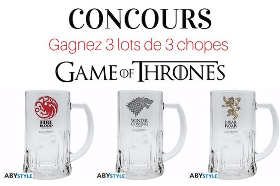 concours – gagnez 3 lots de 3 chopes game of thrones | concours