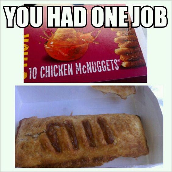 You had one job #mcdonalds #meme #applepie #haha | Happier ...