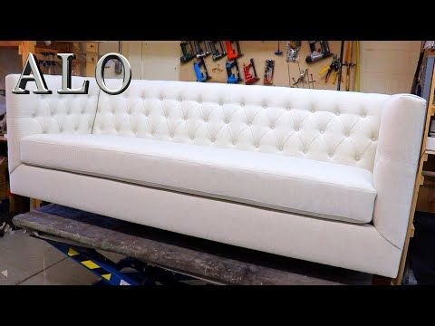 Diy How To Upholster A Modern Tufted Style Sofa Furniture Diy Alo Upholstery Youtube In 2020 Sofa Furniture Tufted Sofa Diy Upholstery