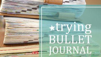A new addiction: Bullet Journal
