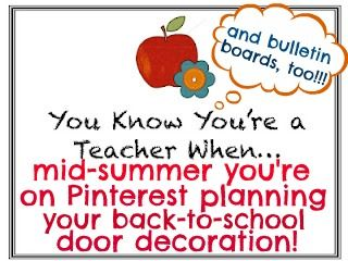 Classroom Door Decorations on Pinterest? That's how you know you're a teacher! Bulletin Board Ideas, too!