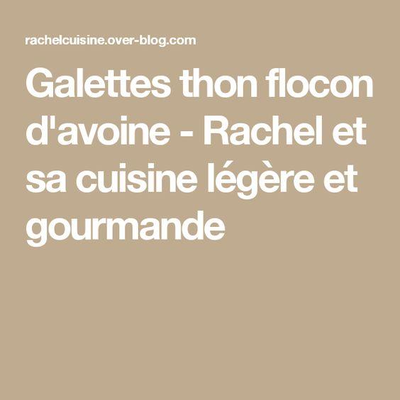 galettes thon flocon d'avoine - rachel et sa cuisine légère et