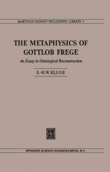 The Metaphysics of Gottlob Frege: An Essay in Ontological Reconstruction