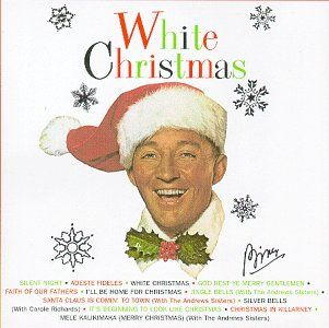 Love White Christmas - great song, fantastic movie