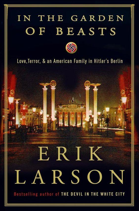 """In the Garden of Beasts"" by Erik Larson."