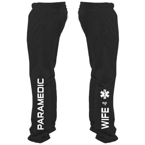 Paramedic Wife Sweatpants