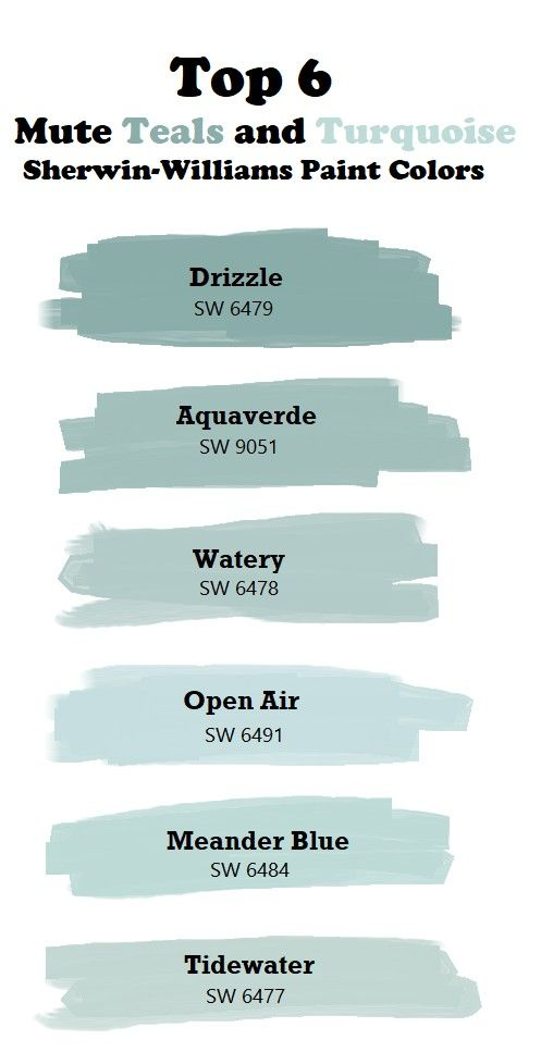 Top 6 Mute Teal And Turquoise Paint Colors Sherwin Williams Drizzle Sw6479 Aquaverde Wat Paint Colors For Home Bathroom Paint Colors Turquoise Paint Colors
