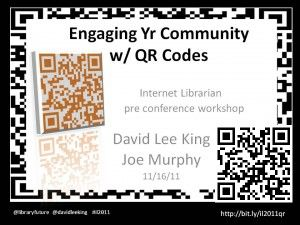 QR Codes Workshop at Internet Librarian with David Lee King