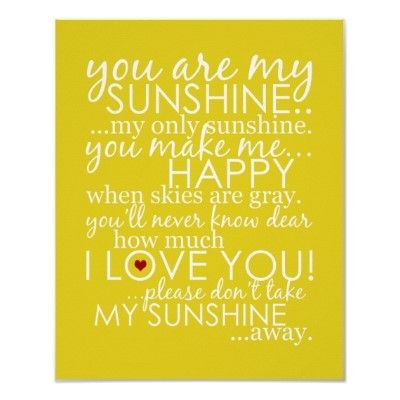E you are my sunshine: