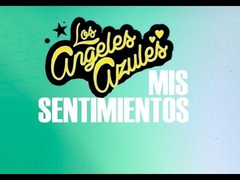 Mis Sentimientos Los Angeles Azules Y Ximena Sarinana Youtube Music Songs Ximena Sarinana School Logos