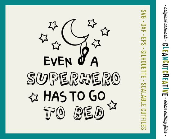 Boys quote Even Superhero Go To Bed - SVG Studio3 DXF EPS png - cut file cutting file clipart - Cricut and Silhouette - clean cutting files by CleanCutCreative on Etsy