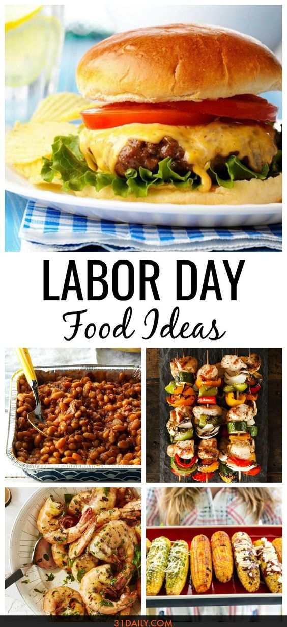 End of Summer Labor Day Food Ideas - 31 Daily