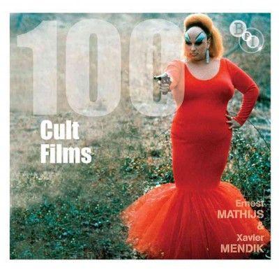 100 cult films / Ernest Mathijs & Xavier Mendik
