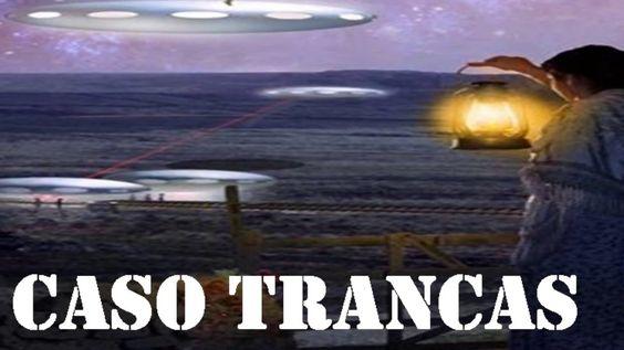 Caso Trancas Um caso perfeito de ação extraterrestre