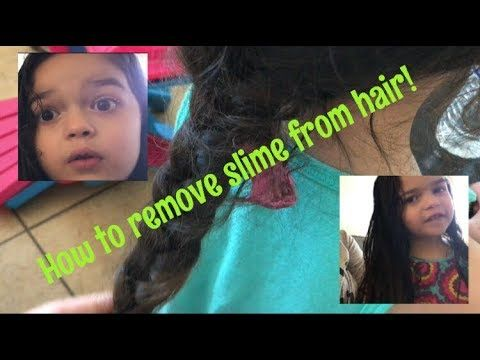 How To Remove Slime From Hair How To Remove How Do You Remove Hair