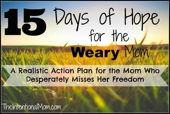 A Realistic Action Plan for the Mom Who Desperately Misses Her Freedom