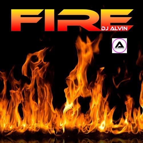 Dj Alvin Fire Afrohiphop Africanmusic Naijamusic Music Comerivermusic 9jamusic Http Music Comeriver Com 2020 06 22 Songs About Fire Dj African Music