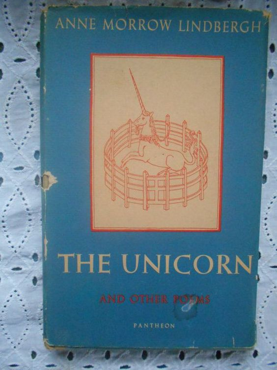 The Unicorn and other poems by Anne Morrow Lindbergh. Hardcover and Dust Jacket.  Hardcover: good vintage condition, strong spine, tight binding, clean interior, fading as pictured, book plate in front. Dust Jacket: fair condition, holes as pictured some rips but leafs are attached.