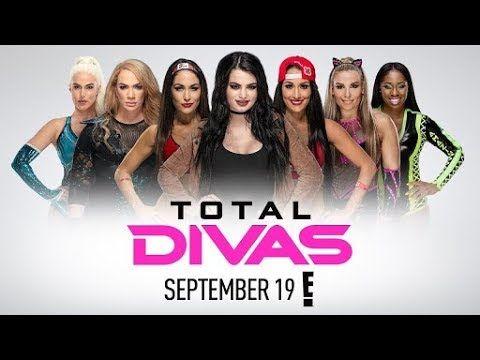 Wwe Total Divas Season 8 Episode 1 Full Show Wwe Total Divas Total Divas Wrestling Live