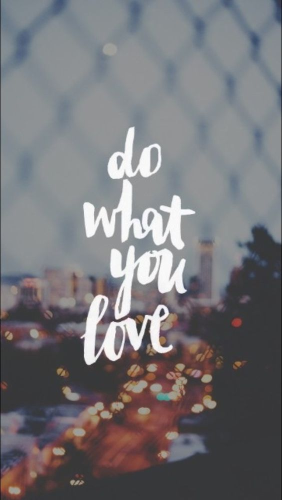 """Do What You Love"" background, inspiring quotes, wallpaper"