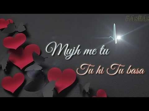 Muskurane Ki Wajah Tum Ho Songs Whatsapp Status Video Very Romantic And Heart Touching Song Youtube Youtube Hindi Quotes Special 26