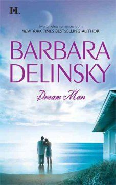 Dream man / Barbara Delinsky.