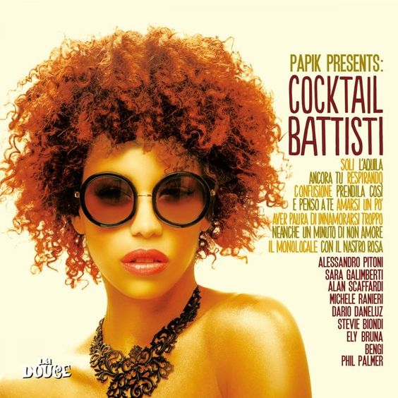 Papik - Papik presents: Cocktail Battisti (2016)