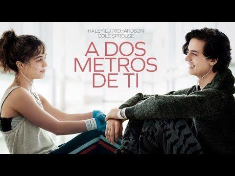 A Dos Metros De Ti Pelicula Completa En Espanol Latino Youtube Movie Blog Me Too Lyrics Grammer