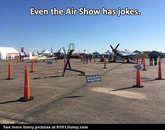 90a52f098e7c8a0e5c86e53904af95ec aviation humor haha funny look, a stealth fighter ! funny stealth plane lol funny,Funny Airplane Jokes