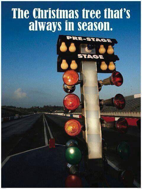 Favorite Christmas Tree | Drag Racing | Pinterest | Christmas tree ...